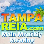 Tampa REIA Main Monthly Meeting